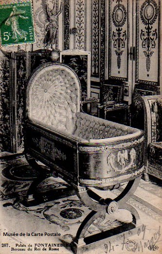 Carte postale du berceau du roi de Rome, à Fontainebleau.