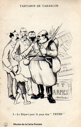 Carte postale représentant Tartarin de Tarascon, au départ pour le pays des Teurs.