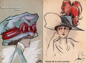 Cartes postales anciennes dessinées montrant la mode féminine des grands chapeaux du début 1900 en France, issues de l'exposition temporaire du Musée de la Carte Postale à Antibes.