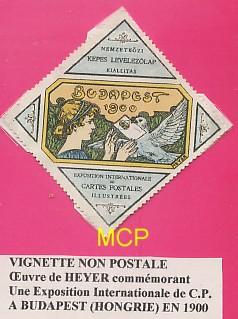 Vignette non postale, commémorant une exposition de cartes postales à Budapest, en 1900. Elle est exposée dans le musée de la carte postale, à Antibes.