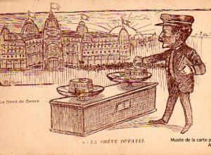 Carte postale ancienne représentant le droit de grève, avec les magasins DUFAYEL.