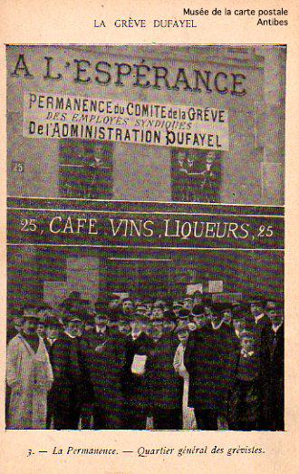 Carte postale ancienne représentant la permanence des grévistes lors de la grève des magasins DUFAYEL.