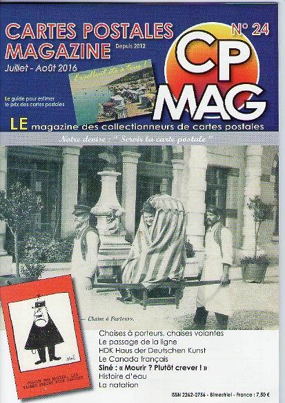 Carte postale magazine n°24 de juillet août 2016, comportant un article sur le musée de la carte postale à Antibes.