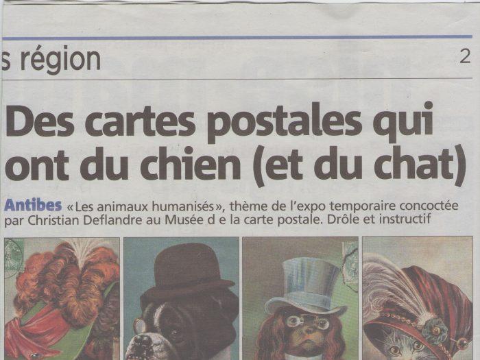 """Article Nice Matin du 06/08/2017 sur l'exposition temporaire """"les animaux humanisés"""" au Musée de la Carte Postale d'Antibes."""