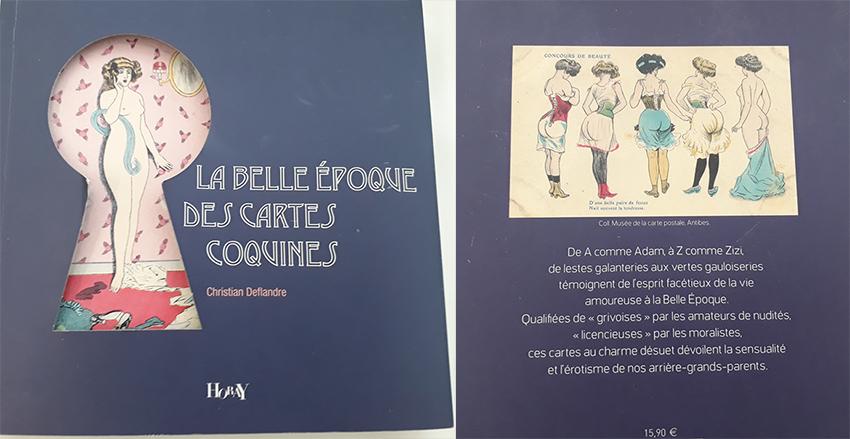 Livre la Belle Epoque des cartes coquines de Christian DEFLANDRE, aux éditions Horay.
